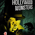 Hollywood monsters, par fabrice bourland