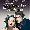 Les hauts de hurlevent, film de william wyler, 1939