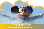 IT_S_PARTY_TIME_WITH_MICKEY_AND_FRIENDS