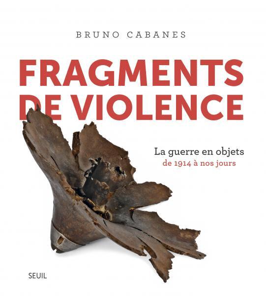 Bruno Cabanès fragments de violence