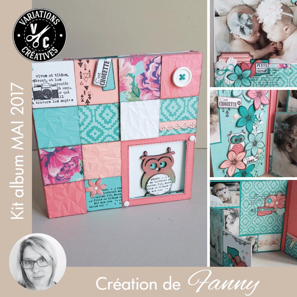 Kit atelier album Mai 2017 scrapé par Fanny