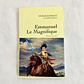 Emmanuel le magnifique - patrick rambaud (2019)