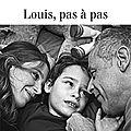 Louis, pas à pas - gersende et francis perrin