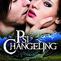 Psi-changeling tome 9 : passions exaltées - nalini singh