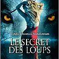 Le secret des loups, linda thomas-sundstrom