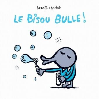 LE BISOU BULLE