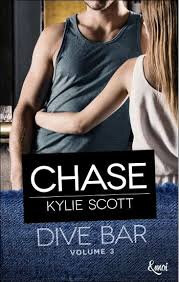 CHASE Dive bar tome 3 de Kylie Scott