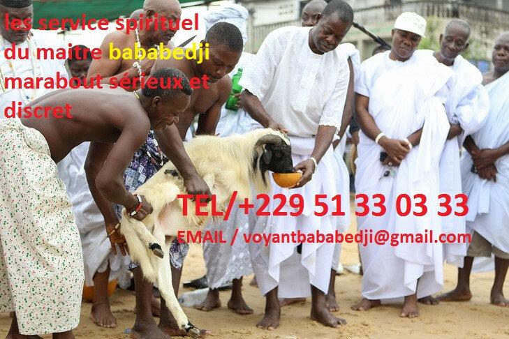 les services spirituel maitre voyant BABABEDJI , marabout sérieux et discret