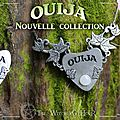 La collection de bijoux ouija