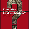 detective fabrique de crimes