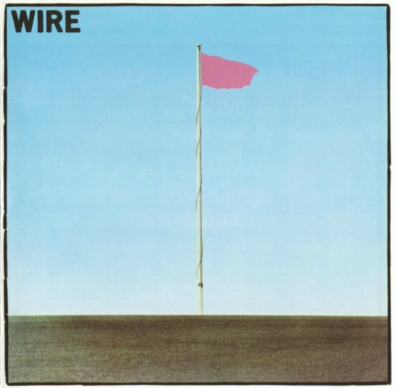 WIRE - PINK FLAG F