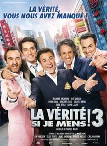 PHOTO_La_verite_si_je_mens_3_premiere_affiche_image_article_portrait_new