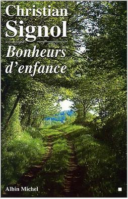 BONHEURS D'ENFANCE - CHRISTIAN SIGNOL - ALBIN MICHEL