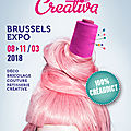 Salon creativa brussels expo du 08 au 11 mars 2018