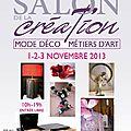Salon de la création de honfleur : 1, 2 et 3 novembre 2013...