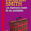 Les charmants travers de nos semblables, alexander mccall smith, 2009