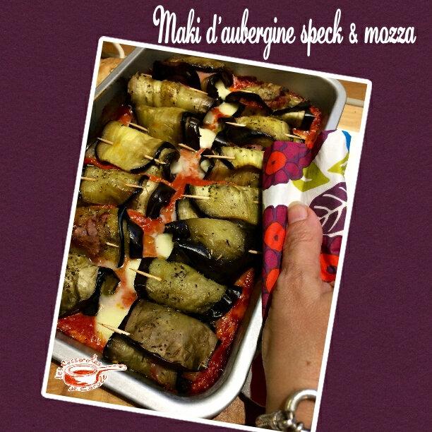 Maki d'aubergine speck mozza (scrap bis)