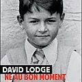 Né au bon moment de david lodge