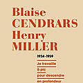 En librairie: blaise cendrars et henry miller – correspondance 1934-1959