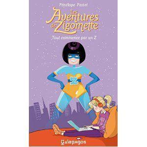 Les aventures de Zigomette Pénélope Pastel Lectures de Liliba