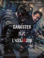 Le Gangster le flic & l'assassin