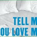[series] tell me you love me, saison 1