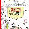 La princesse super savante et la bataille d'énigmes #lecture