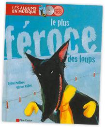 le_plue_feroce_des_loups_de_olivier_tallec_version_livre_audio