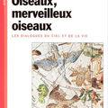 Oiseaux, merveilleux oiseaux : un titre, deux éditions.