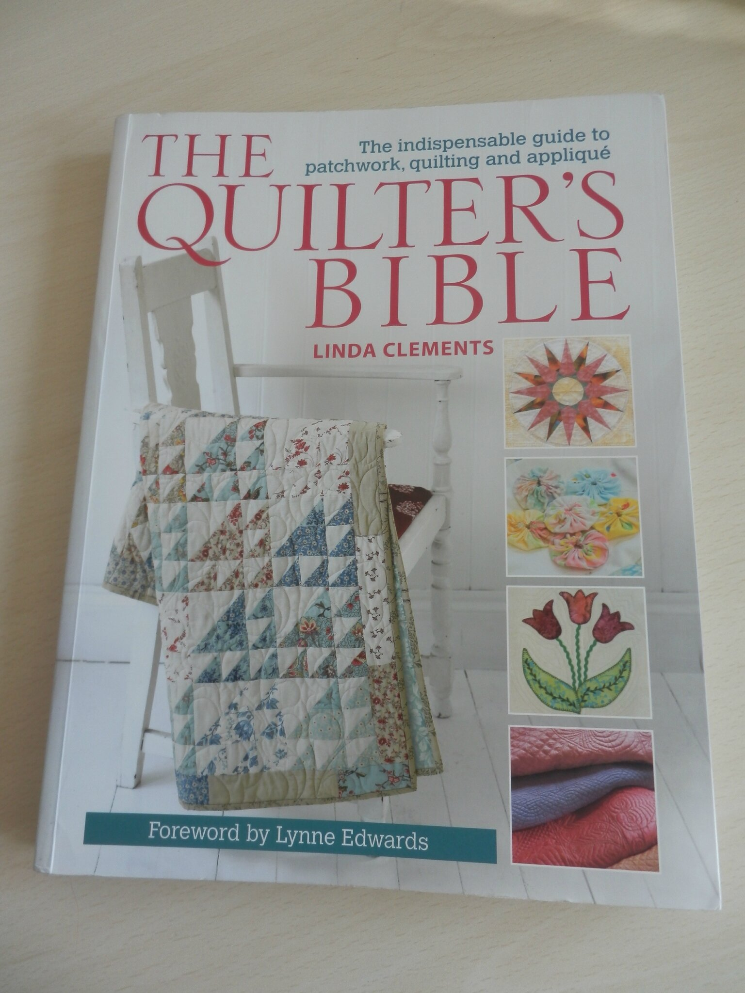 THE QUILTERS BIBLE 1