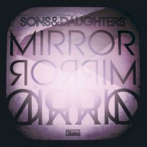 sons_and_daughters_mirror_mirror