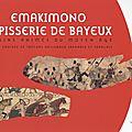 La tapisserie de bayeux / emakimo japonais