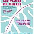 Jeu-concours les pluies de juillet - places de concert à gagner pour les soirées du samedi 28 et dimanche 29 juillet 2018
