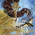 {cover reveal} - the last hours#2 : chain of iron, cassandra clare
