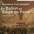 1870 - souvenirs d'un aérostier en ballon au siège de paris de gaston tissandier