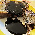 Cake bananes sauce chocolat