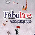 Fabulire,guide pédagogique