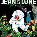 jean de la lune : et maintenant la critique & le grand concours!!