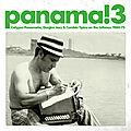 Panama! 3: calypso panameño, guajira jazz & cumbia típica on the isthmus 1960-75 (soundway, 2009)