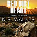 Partir ou rester: red dirt heart, t2