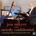 Jon Mayer Trio - 2003 - Strictly Confidential (Fresh Sound)