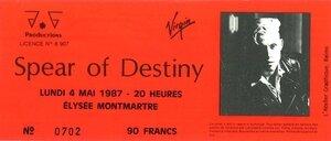 1987_05_Spear_of_Destiny_Elysee_Montmartre_Billet