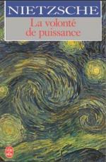 Nietzsche, La volonté de puissance