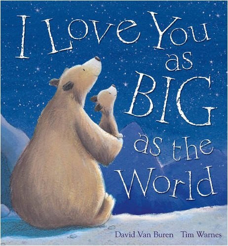 I love you as big as the world 2
