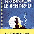 Robinson le vendredi, de philippe limon, chez magnard jeunesse ***