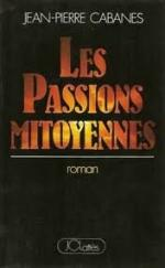 les passions mitoyennes
