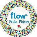 Récap photos #flowpetitsplaisirs
