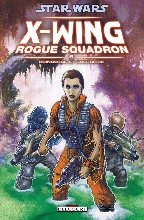 star wars x-wing rogue squadron 6 princesse et guerriere