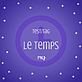 Test-Tag_Le Temps_PKJ