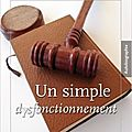 Un simple dysfonctionnement, de hugues manao